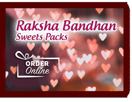 Special Raksha Bhandan Sweets Packs